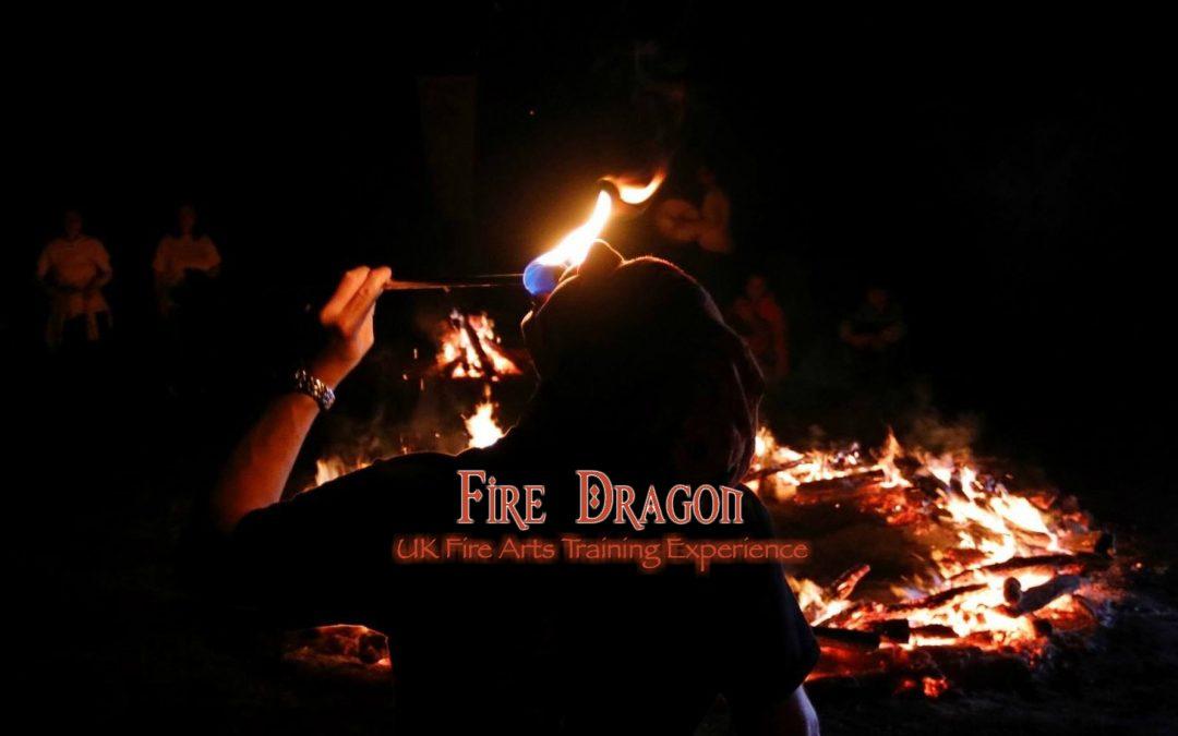 Fire Dragon: U.K. Fire Arts Training Experience